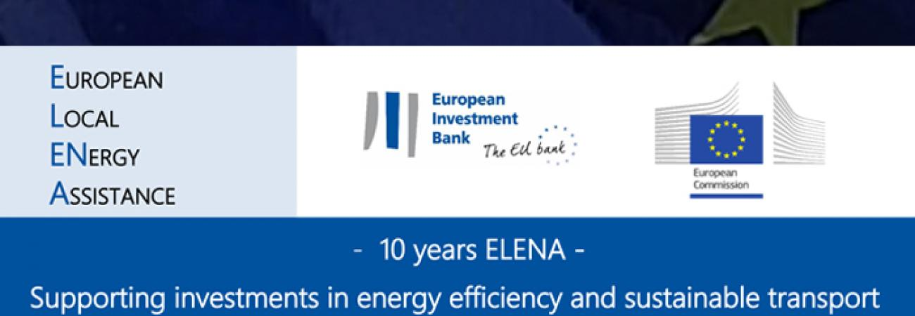 10 YEARS OF ELENA - Supporting investments in energy efficiency and sustainable transport