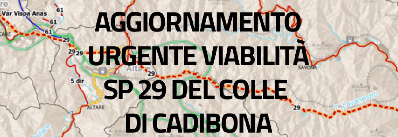 Aggiornamento urgente - Chiusura SP 29 del Colle di Cadibona e Percorsi alternativi