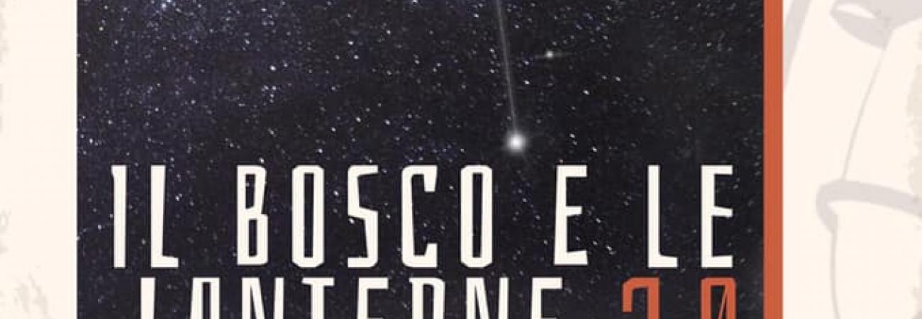 Il Bosco e le Lanterne 2.0