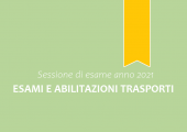 Esami e abilitazioni trasporti - Sessione di esame anno 2021